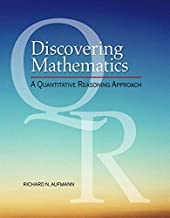 Discovering Mathematics: A Quantitative Reasoning Approach (MindTap Course List)