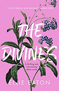The Divines by [Ellie Eaton]