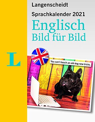 Langenscheidt Sprachkalender Bild für Bild Englisch 2021: Tagesabreißkalender