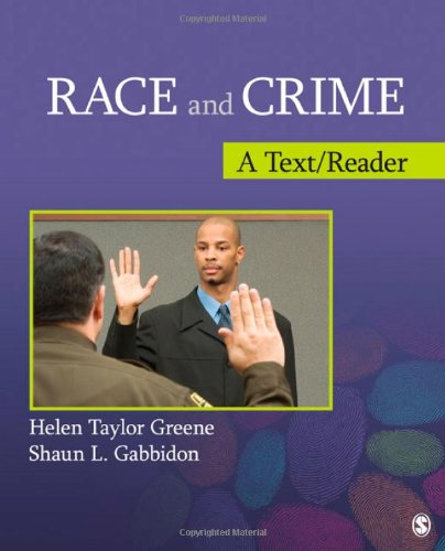 Race and Crime: A Text/Reader (SAGE Text/Reader Series in Criminology and Criminal Justice)