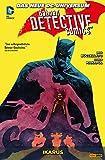 Batman - Detective Comics - Bd. 6: Ikarus (Batman - Detective Comics Paperback - New 52) (German Edition)