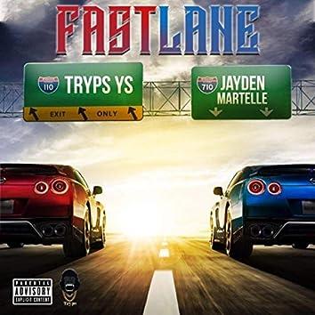 Fastlane (feat. Jayden Martelle)