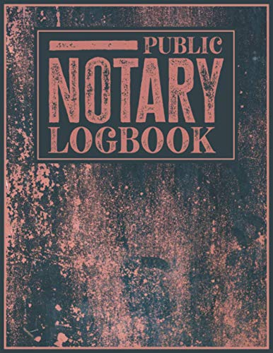 Compare Textbook Prices for Notary Public Log book: Perfect Journal to Record Notarial Acts with Space for 2 Entries per Page 202 Total Entries | Red rusty Cover  ISBN 9798594588752 by LB, MG Publish