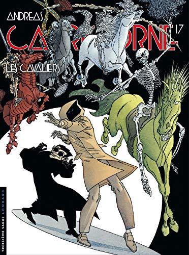 Capricorne - tome 17 - Les Cavaliers