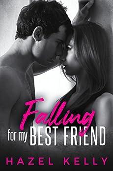 Falling for my Best Friend (Fated Series Book 1) by [Hazel Kelly]