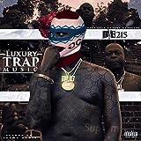 Luxury Trap Music [Explicit]