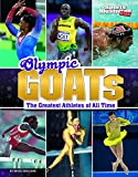 Olympic Goats: The Greatest Athletes of All Time (Sports Illustrated Kids: Goats)