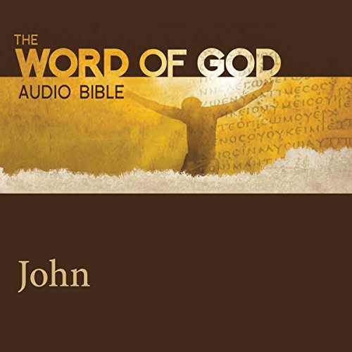 The Word of God: John audiobook cover art