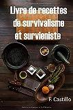 Livre de recettes de survivalisme et survieniste