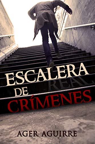 ESCALERA DE CRÍMENES: Thriller policíaco. Novela de asesinatos en serie. La inesperada continuación de PÓKER DE ASESINATOS. Misterio, Suspense. (THRILLER ... en serie de la baraja de póker nº 2)