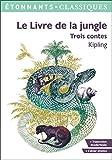 Le Livre de la jungle - Trois contes