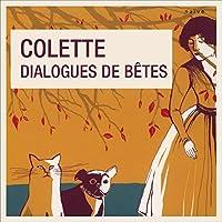 Dialogues de bêtes livre audio