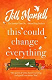 This Could Change Everything: Life-affirming, romantic and irresistible! The SUNDAY TIMES bestseller (English Edition)