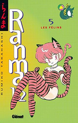 Ranma 1/2 - Tome 05 : Les Félins