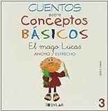 CONCEPTOS BÁSICOS - 3 ANCHO / ESTRECHO: Ancho/estrecho (Cuentos sobre conceptos básicos)