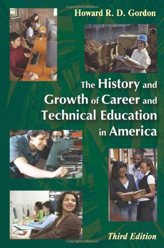 The History and Growth of Career and Technical Education...