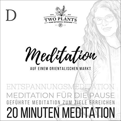 Meditation Auf einem orientalischen Markt - Meditation D - 20 Minuten Meditation Titelbild