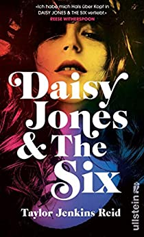 Daisy Jones and The Six: Roman (German Edition) by [Taylor Jenkins  Reid, Conny Lösch]