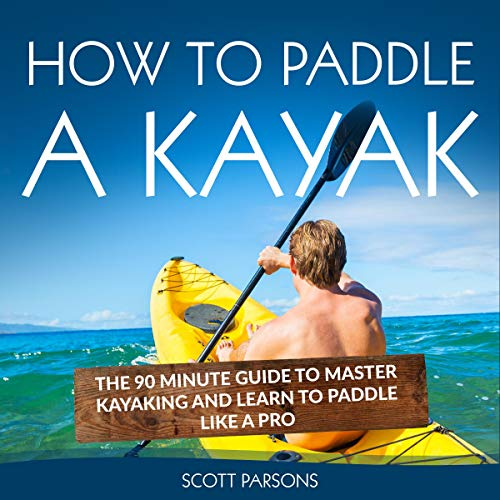 How to Paddle a Kayak cover art