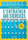 S'entrainer aux exercices - Préparation de l'internat de pharmacie (2021)