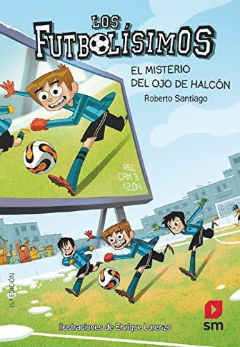 Los Futbolísimos 4: El misterio del ojo de halcón