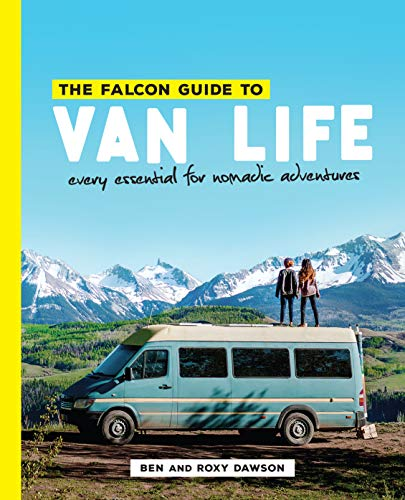 The Falcon Guide to Van Life: Every Essential for...