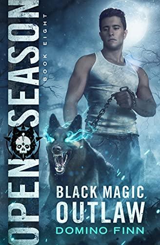 Open Season (Black Magic Outlaw Book 8)