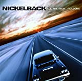 Songtexte von Nickelback - All the Right Reasons