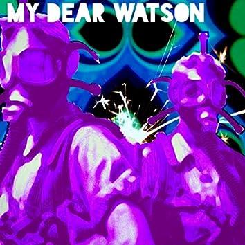 My Dear Watson EP