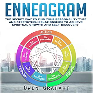 Enneagram: The Secret Way to Find Your Personality Type and Strengthen Relationships to Achieve Spiritual Growth and Self-Discovery audiobook cover art