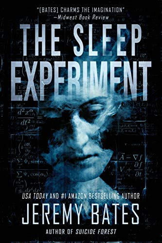 The Sleep Experiment: An edge-of-your-seat psychological thriller (World s Scariest Legends)