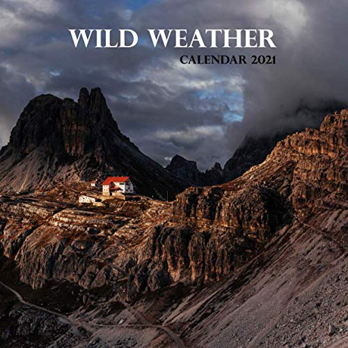 "Wild Weather Calendar 2021: Wall And Desk Calendar 2021, Size 8.5"" x 17"" When Open 