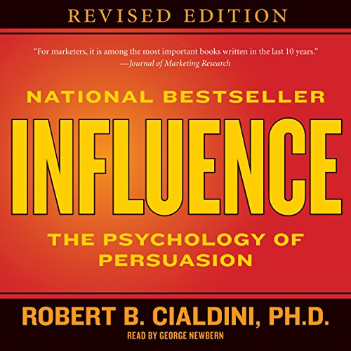 Influence     The Psychology of Persuasion              By:                                                                                                                                 Robert B. Cialdini                               Narrated by:                                                                                                                                 George Newbern                      Length: 10 hrs and 6 mins     7,443 ratings     Overall 4.6