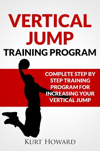 Vertical Jump Training Program - Jump Higher and Start Dunking