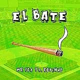 El Bate [Explicit]...