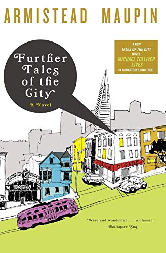 Armistead Maupin: Further Tales of the City (Tales of the City Series, V. 3)