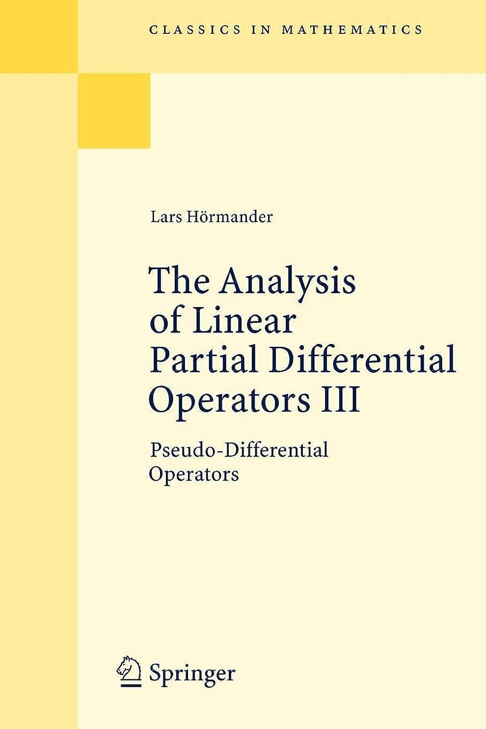 担当者頑丈削除するThe Analysis of Linear Partial Differential Operators III(Classics in Mathematics)
