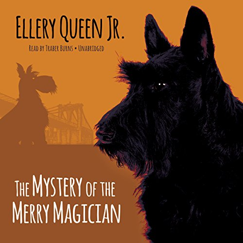 The Mystery of the Merry Magician Audiobook By Ellery Queen Jr. cover art