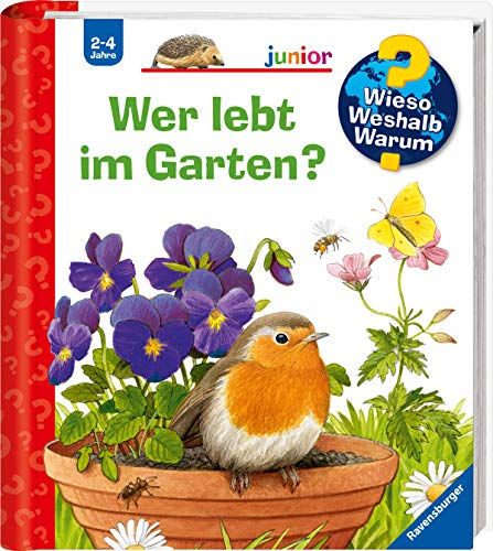 Wer lebt im Garten? (Wieso? Weshalb? Warum? junior, 49)