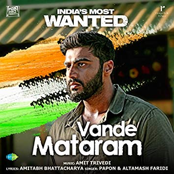 """Vande Mataram (From """"India's Most Wanted"""") - Single"""