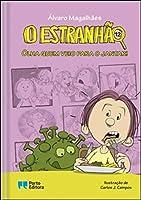 O Estranhão - Olha quem veio para o jantar! (Portuguese Edition)