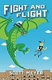 Fight and Flight (Magic 2.0) (Volume 4)