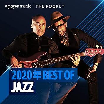 2020年 Best of Jazz