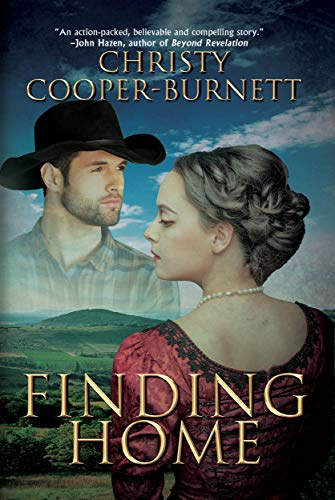Finding Home: A Time Travel Historical Adventure (A Christine Stewart Time Travel Adventure Book 2) by [Christy Cooper-Burnett]