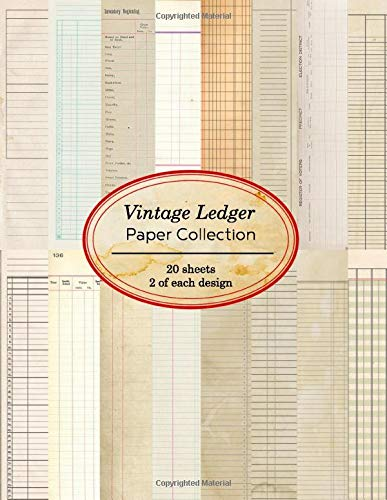 Vintage Ledger Paper Collection: 20 sheets of vintage ledger papers for bookmaking, junk journaling and other paper crafting projects (Vintage Papers for Collage and Paper Crafting)