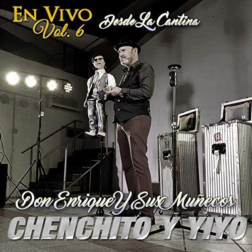 Don Enrique Y Sus Muñecos feat. Chenchito y Yiyo