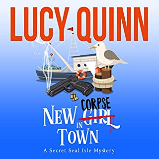 New Corpse in Town     Secret Seal Isle Mysteries, Book 1              By:                                                                                                                                 Lucy Quinn                               Narrated by:                                                                                                                                 Traci Odom                      Length: 5 hrs and 28 mins     3 ratings     Overall 4.0