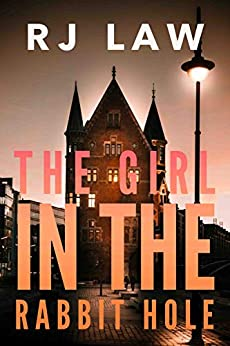 The Girl In The Rabbit Hole by RJ Law ebook deal