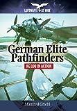 German Elite Pathfinders: KG 100 in Action (Luftwaffe at War)