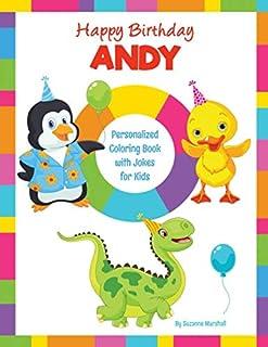 Happy Birthday, Andy: Kids Joke Book & Personalized Coloring Book with Jokes for Kids (Personalized Books, Birthday Jokes ...